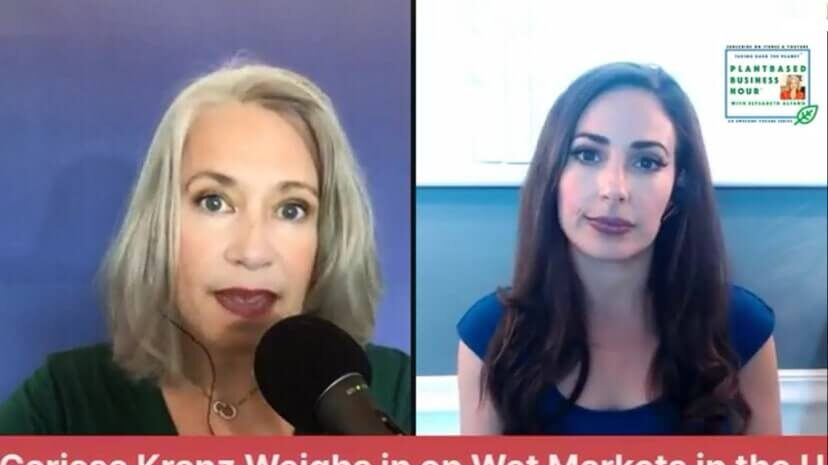 The Plantbased Business Hour - Legal Eagle Carissa Kranz Weighs in on Wet Market